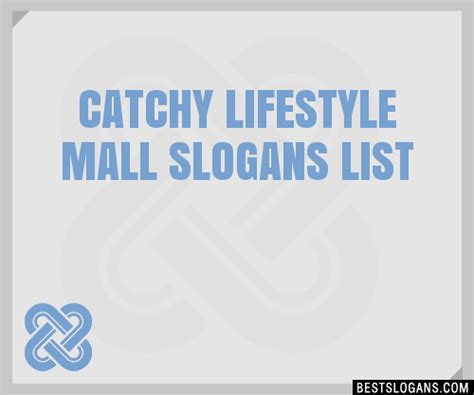 30+ Catchy Lifestyle Mall Slogans List, Taglines, Phrases